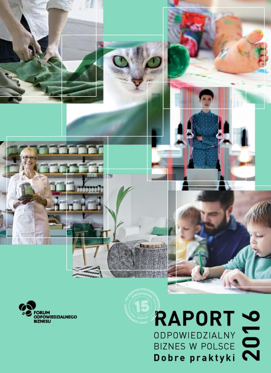 """Raport """"Odpowiedzialny biznes w Polsce 2016. Dobre praktyki"""""""